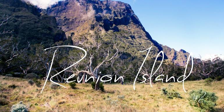 La Réunion, entre sable blanc et terre volcanique bienvenue au coeur du cirque de Mafate ! #2
